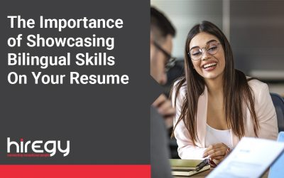 The Importance of Showcasing Bilingual Skills On Your Resume