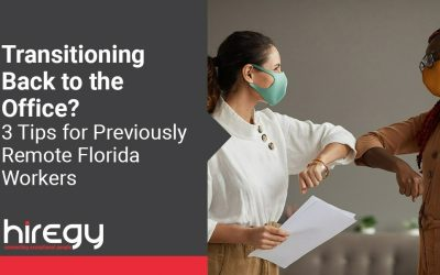 Transitioning Back to the Office? 3 Tips for Previously Remote Florida Workers