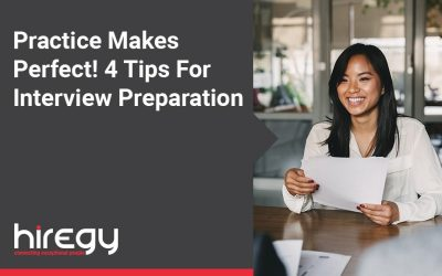 Practice Makes Perfect! 4 Tips For Interview Preparation