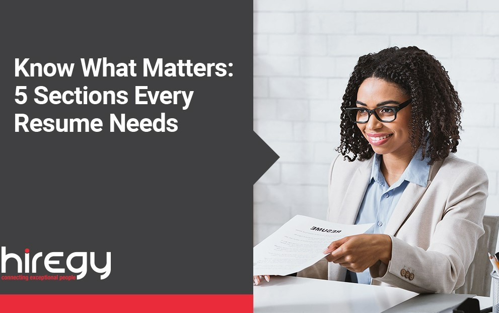 Know What Matters: 5 Sections Every Resume Needs