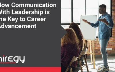 How Communication With Leadership is the Key to Career Advancement