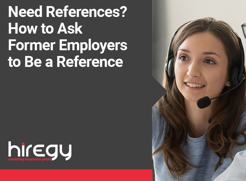 Need References? How to Ask Former Employers to Be a Reference
