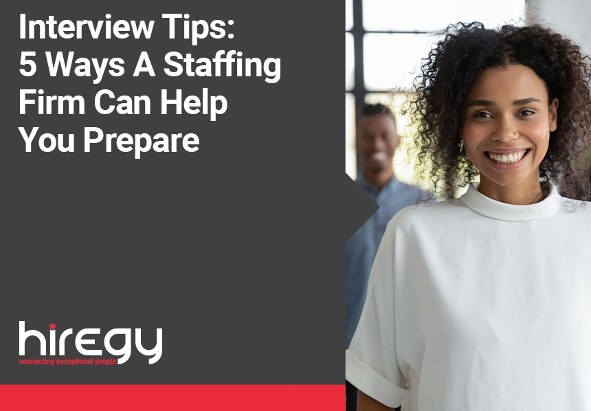 Interview Tips: 5 Ways A Staffing Firm Can Help You Prepare