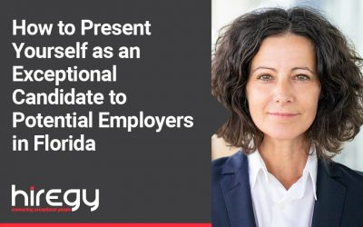 How to Present Yourself as an Exceptional Candidate to Potential Employers in Florida